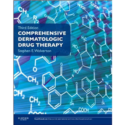 Comprehensive Dermatologic Drug Therapy: Expert Consult - Online & Print (Wolverton, Comprehensive Dermatologic Drug Therapy)