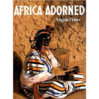 Africa Adorned by Angela Fisher