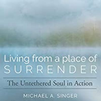 AUDIBLE   Living From A Place Of Surrender