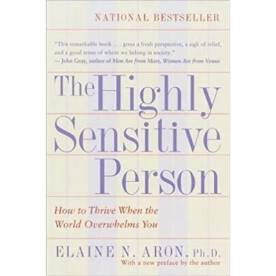 The Highly Sensitive Person By Elaine N. Aron Ph.d. (1997) Paperback: Books