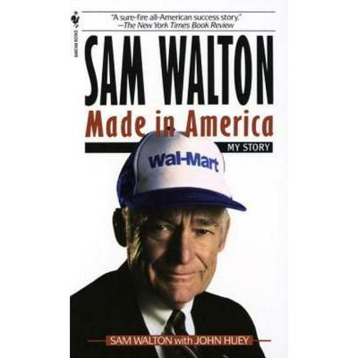 "SAM WALTON   ""Made In America"" Book"